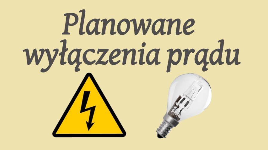 Planowane wyłączenia prądu w dniach 12-14.06.2019